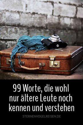 99 Worte, die wohl nur ältere Leute noch kennen u…