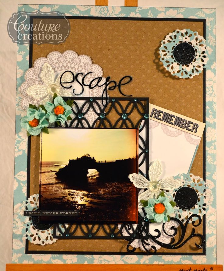 Couture Creations | Escape by Mel Connell #couturecreationsaus #scrapbooking #decorativedies #A4embossingfolders #travel #ornamentallacedies