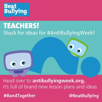 Teachers, Get your Anti-Bullying Week resources here.