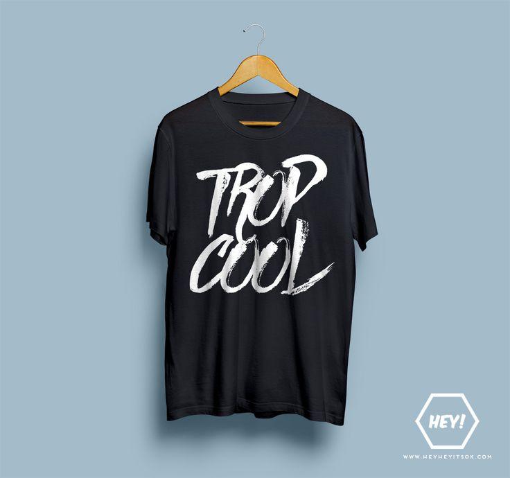 NEW NEW NEW Hey, si toi aussi tu veux ton tshirt TROP COOL, une seule adresse dans ce bas monde : http://heyheyitsok.com/