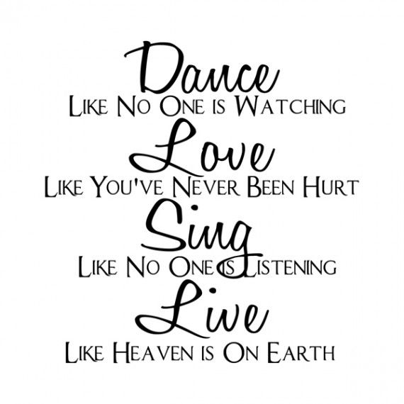 Dance, Love, Sing - wall decal.