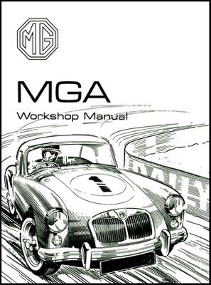 MGA Original MG Workshop Manual MGA 1500 1600 1600 MK II