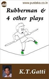 Rubberman And 4 Other Plays - English eBook
