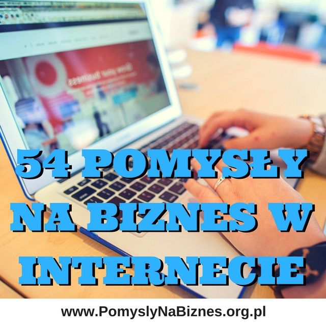 pomysły na biznes w internecie