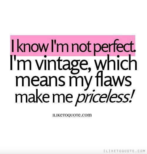 Best 20+ I'm Not Perfect Ideas On Pinterest