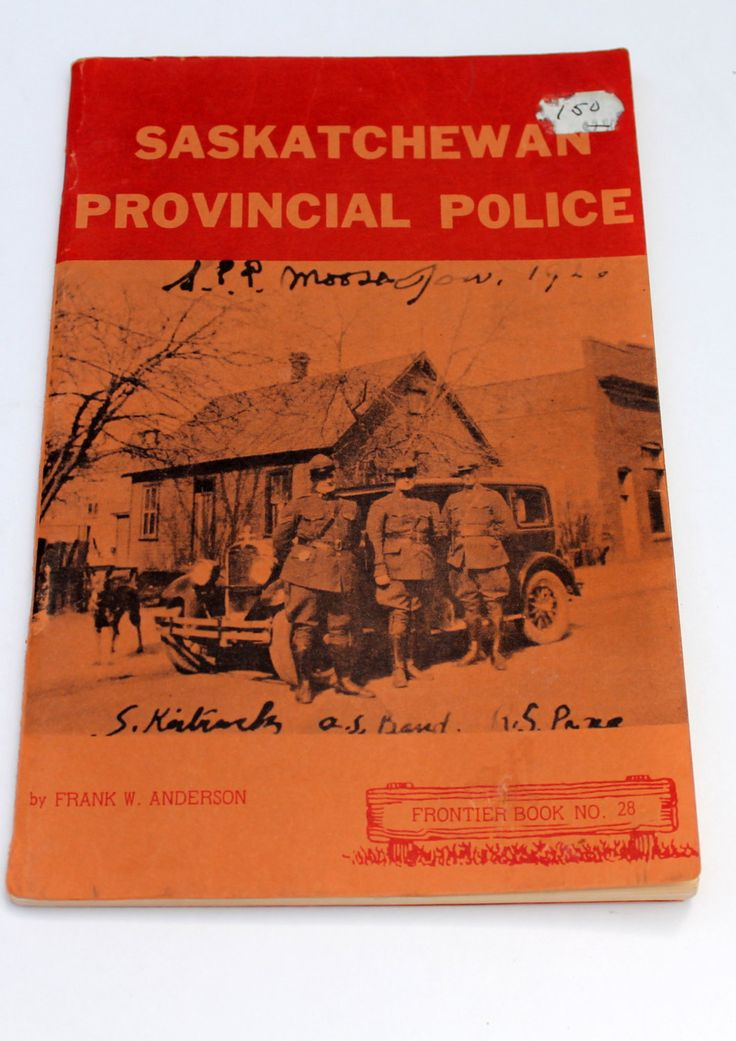 Saskatchewan's Provincial Police (1972) by Frank W. Anderson - Canadiana - Frontier Book No. 28 by StrikingThirteen on Etsy