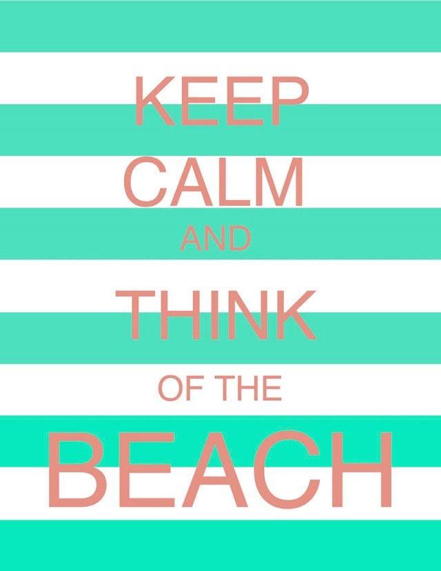 tranquilizate y piensa en la playa