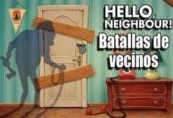 Enfréntate a tus vecinos molestos con astucia y estrategia para ganar la batalla. En el mini juego de Hello Neighbor debes atacar a tus vecinos escandalosos para librarte de ello de una vez por todas. Usa tu inteligencia para reclutar a los combatientes más poderosos y efectivo para cada uno de las batallas que se disputará en frente de tu vivienda.