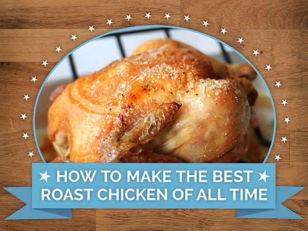 How To Make The Best Roast Chicken Of All Time  Excellent chicken, but very smokey....next time will add some moisture to the pan