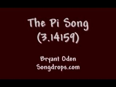 Can YOU keep up with The Pi Song? A funny song by Bryant Oden The number pi is the ratio of a circle's circumference to its diameter. This funny song include...