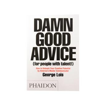 Damn Good Advice Book