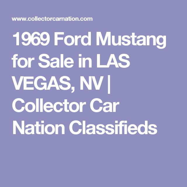 1969 Ford Mustang for Sale in LAS VEGAS, NV | Collector Car Nation Classifieds