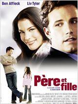 Père et fille (Jersey girl), 2004, avec Ben Affleck, Liv Tyler