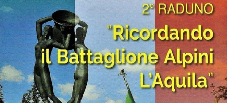 """Ricordando il battaglione alpini """"L'Aquila"""""""