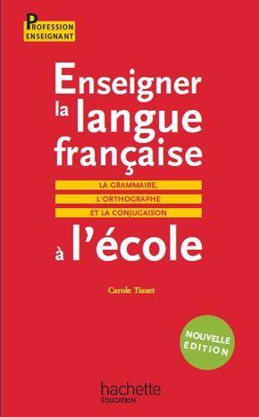 la faculté: Télécharger Gratuitement : Enseigner la langue française à l'école
