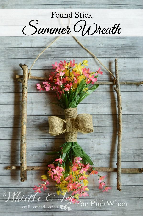 Make this pretty summer wreath with just a few minutes and some sticks from your yard!