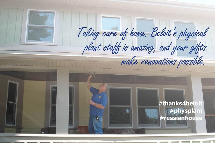 You (and our amazing phys plant staff) make renovations possible. #russianhouse Beloit College #thanks4beloit