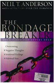 The Bondage Breaker - Neil T Anderson