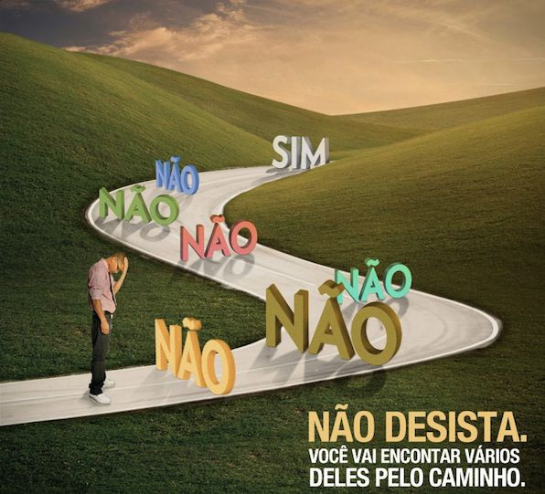 Não desista. Para chegar ao sucesso, o que você mais vai ouvir são nãos...! http://carvalhohelder.com/&ad=pinterest