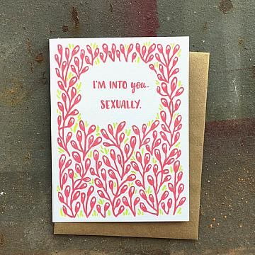 I'm Into You Sexually Greeting Card