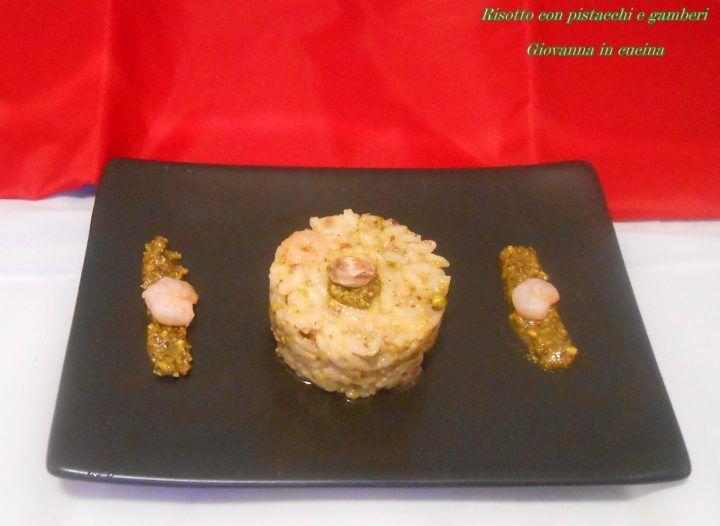 Risotto con pistacchi e gamberi, giovanna in cucina