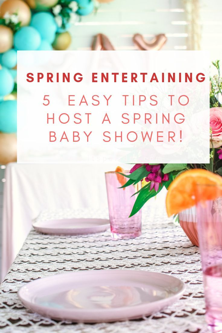 5 Easy Spring Party Decoration Ideas Spring Baby Shower Spring Party Decorations Baby Shower Diy