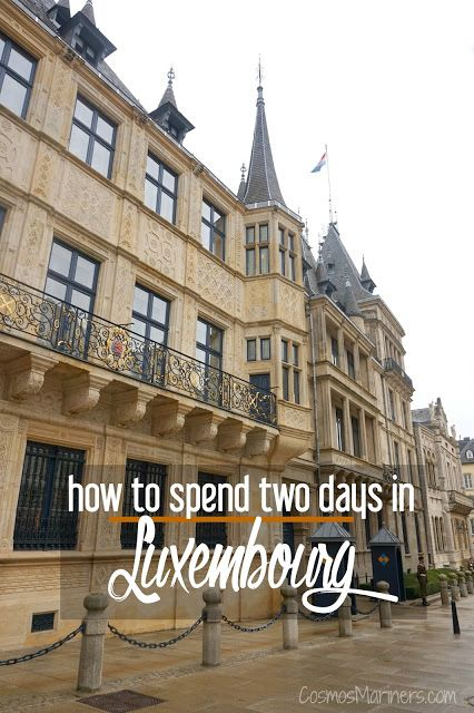 How to Spend 2 Days in Charming Luxembourg | What to do in Luxembourg | hidden gems in Europe | small countries in Europe | what to do in Luxembourg City | Luxembourg castles | American cemetery in Luxembourg