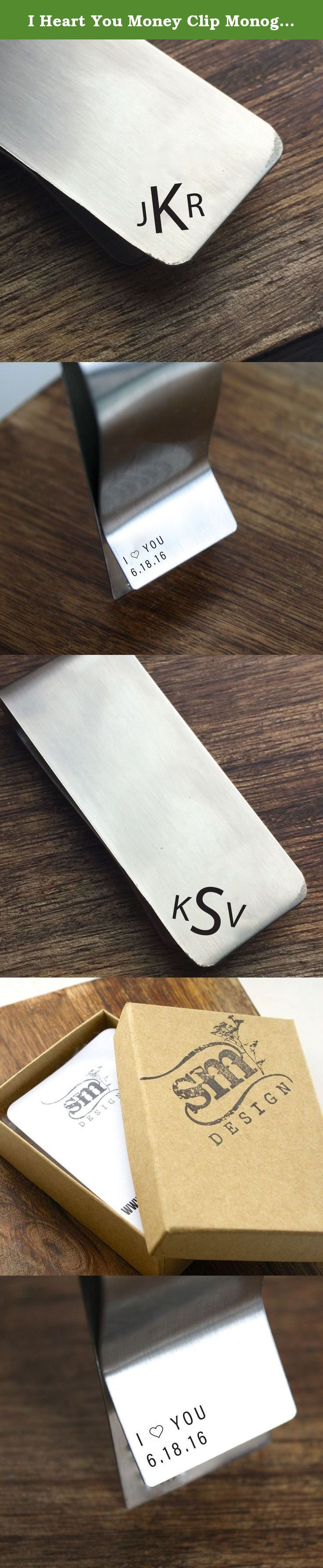 """I Heart You Money Clip Monogram Money Clip Personalized Mens Gift Money Clip Gift Mens Money Clip I Love You Gift Boyfriend Gift Valentines. The perfect gif for him!! This stainless steel money clip has a personalized monogram on the front and """"I Love You"""" and a personalized date on the back."""