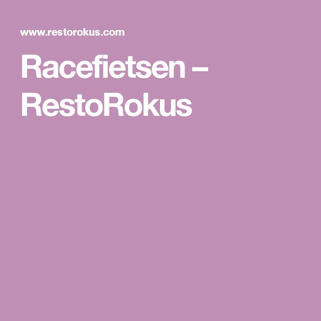 Racefietsen – RestoRokus