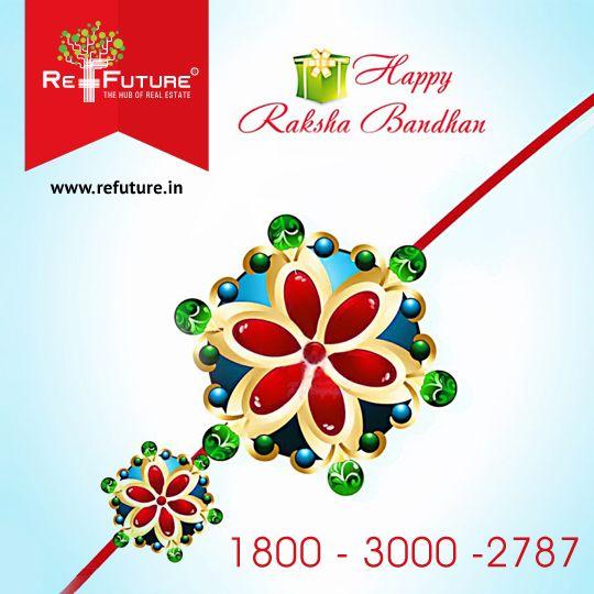 "RE-FUTURE : Wish U all a very Happy "" Raksha Bandhan """