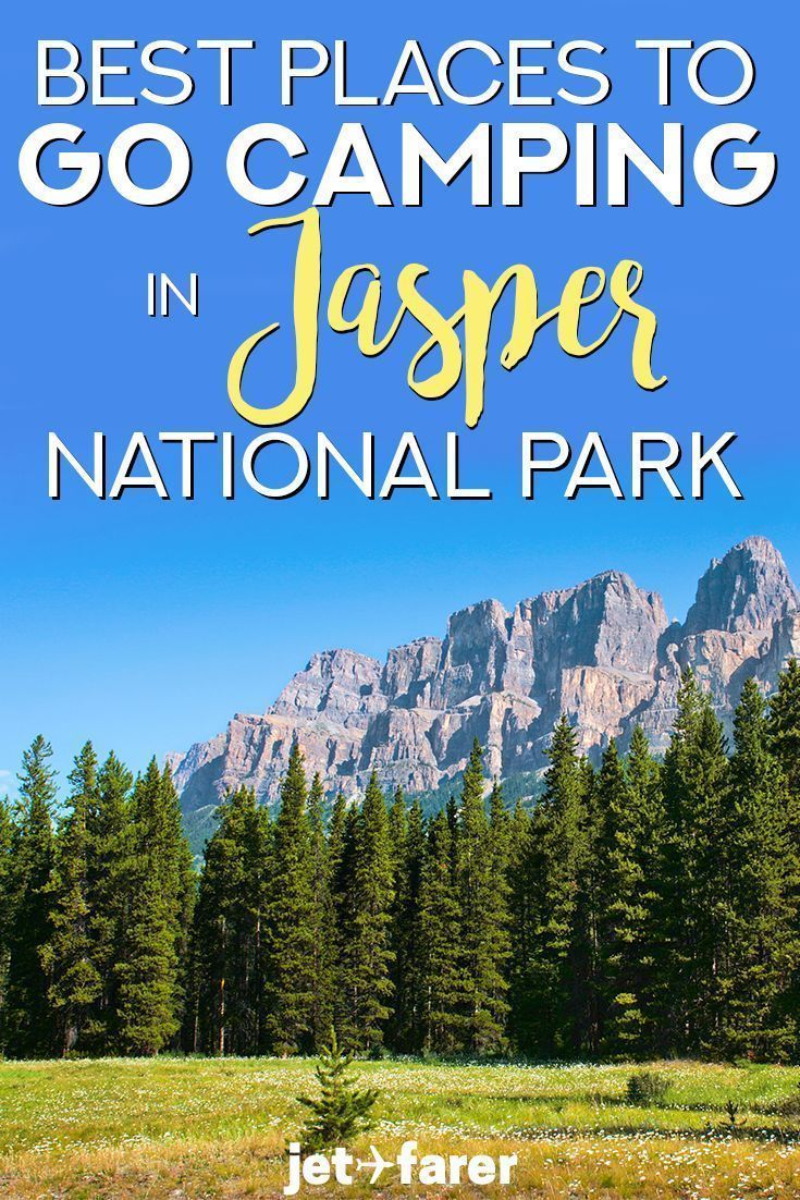 The Ultimate Guide to Camping in Jasper National Park