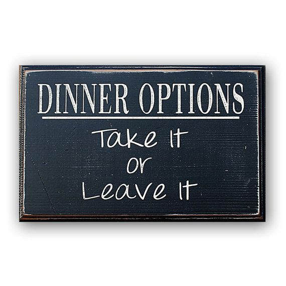 Dinner Options Take It or Leave It   by MannMadeDesigns4 on Etsy