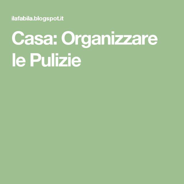 Casa: Organizzare le Pulizie