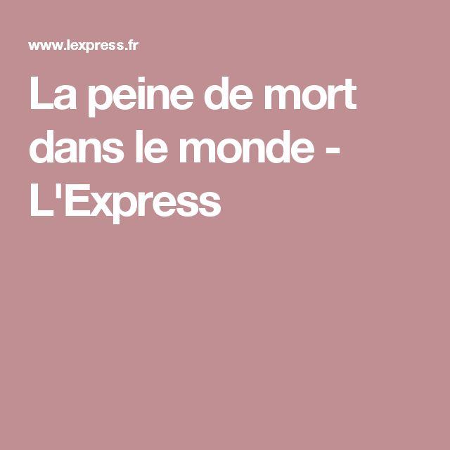 La peine de mort dans le monde - L'Express
