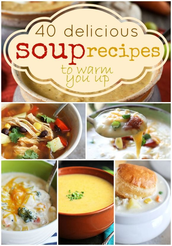 40 Delicious Soup Recipes