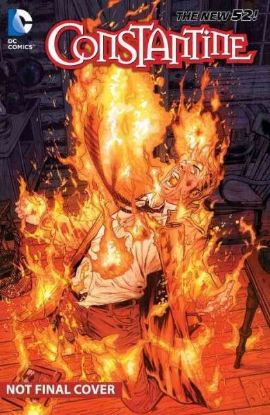 Constantine 3: The Voice in the Fire (The New 52!) (Constantine): Constantine 3 (Constantine)
