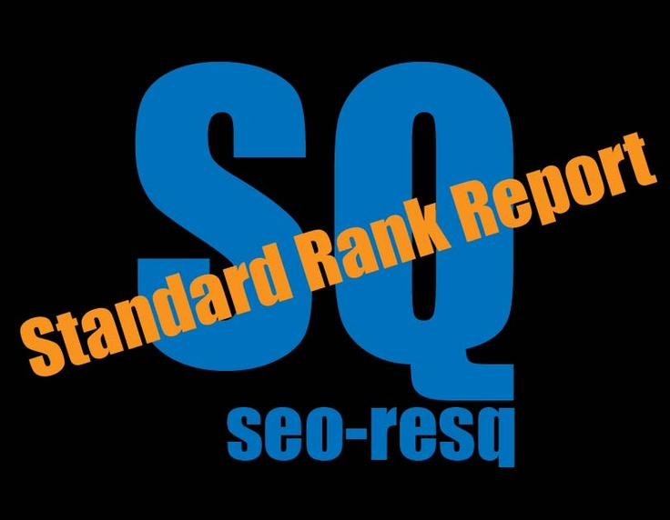 Standard SEO Rank Report by seo-resq.