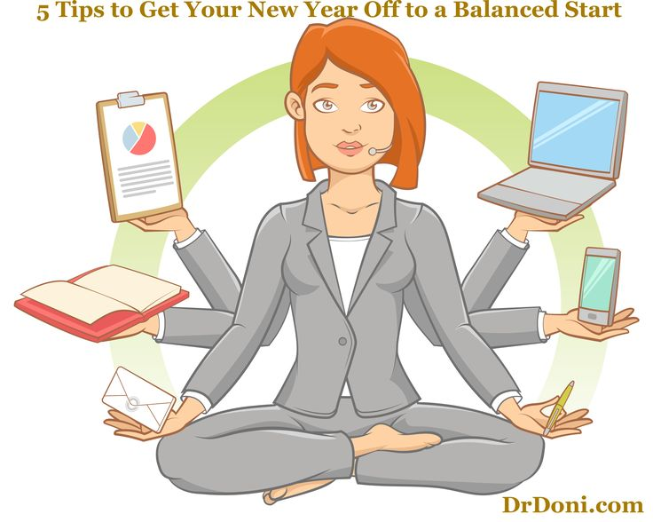 Tips for creating stress balance in the New Year. When you are balanced, you feel good—even under stress.