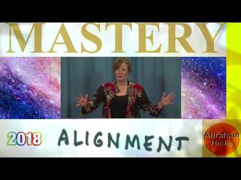 Abraham Hicks , The Mastery of Alignment - YouTube