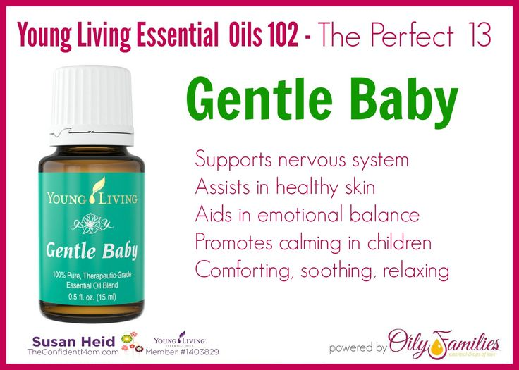 Young Living Essential Oil - Gentle Baby - supports the nervous system, comforting and soothing