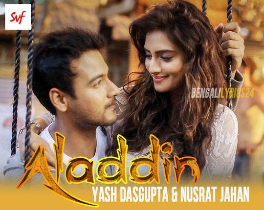 Aladdin - One, Yash Dasgupta, Nusrat