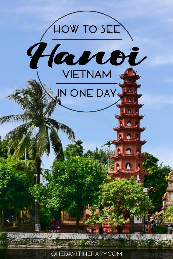 one day in hanoi itinerary top things to do in vietnam asia rh ar pinterest com