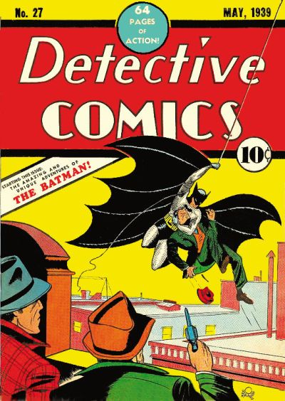 """""""Starring in this issue: The amazing and unique adventures of The Batman!"""" Batman's first appearance in Detective Comics, May 1939"""