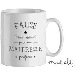 "Mug "" Pause pour ma maitresse"""