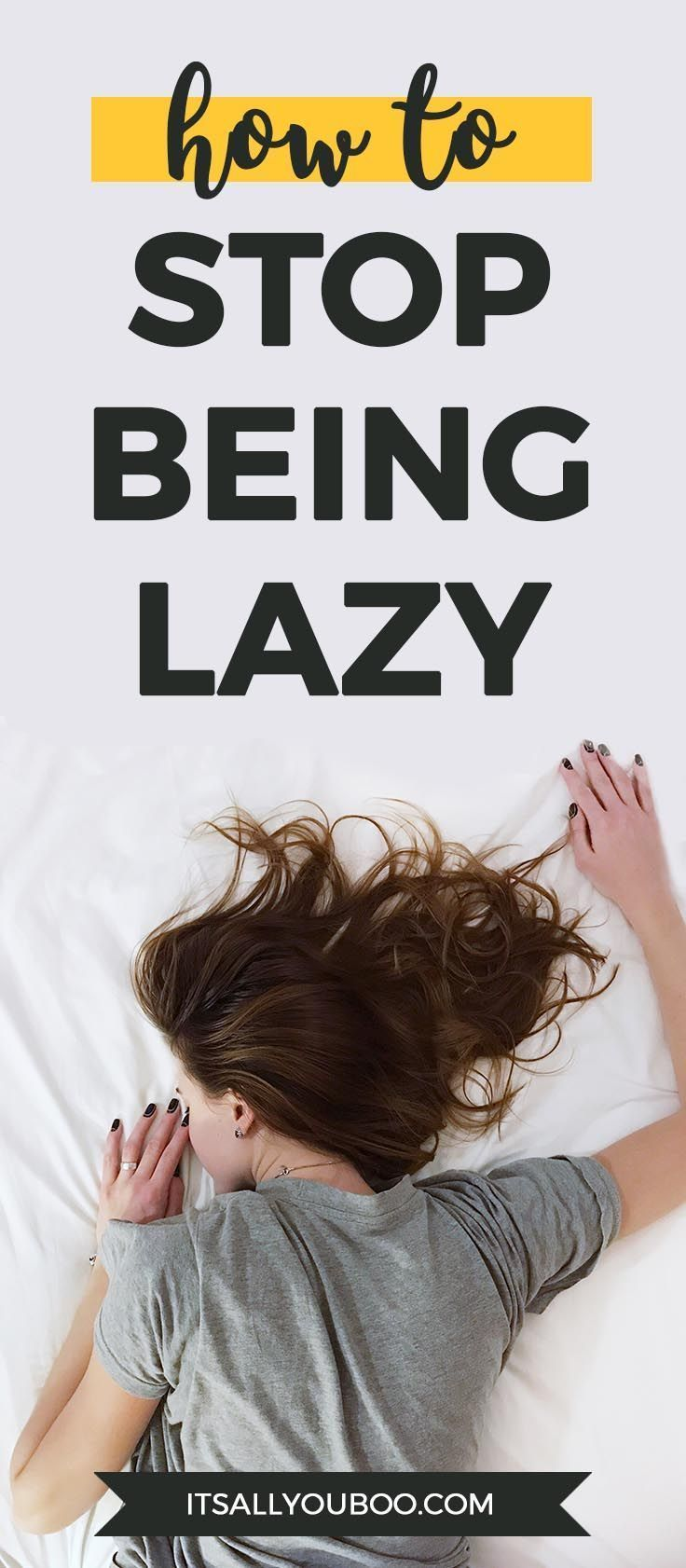 0abcb897500c063ea24ebf9012eca8b6 - How To Get Out Of The Habit Of Being Lazy