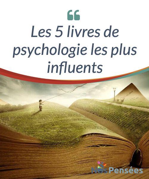 Les 5 livres de psychologie les plus influents Les livres de #psychologie sont devenus des #références. Passons en revue les cinq livres pour le grand public les plus #influents dans la psychologie. #Livres