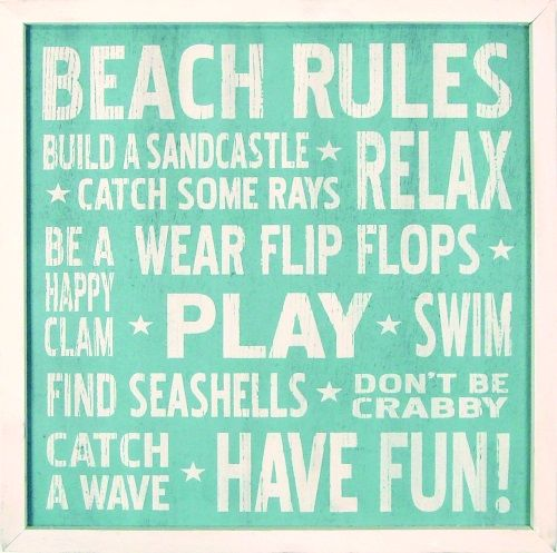 Beach Rules...http://beachblissliving.com/beach-rules-signs-pillows-prints/ Framed Sign Turquoise Aqua.