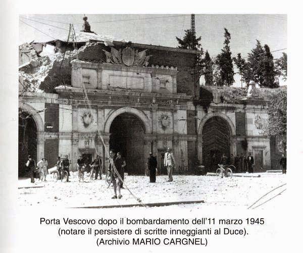 Verona 1945 - dopo il bombardamento a Porta Vescovo.