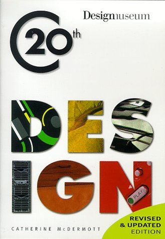Design Museum Book of Twentieth Century Design: Pocket Edition (Designers of the 20th Century): Amazon.co.uk: Catherine McDermott: 9781858687100: Books