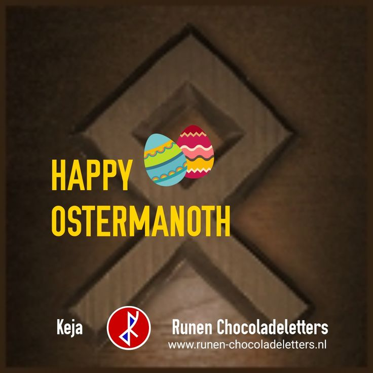 HAPPY OSTERMANOTH | The old germanic Name for the April Month - And the Goddess Ostara  www.runen-chocoladeletters.nl www.runen-schokolade.de